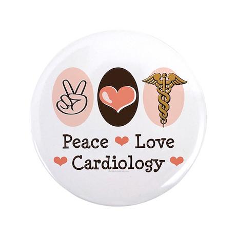 "Peace Love Cardiology 3.5"" Button"