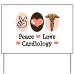 Peace Love Cardiology Yard Sign