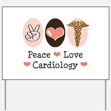 Peace Love Cardiology Yard Sign