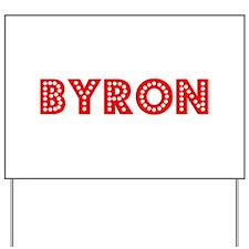 Retro Byron (Red) Yard Sign