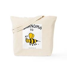 Unique Grandma to bee Tote Bag