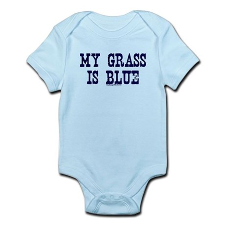 Famous My Grass is Blue Infant Bodysuit
