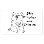 THIS LITTLE PIGGY WENT SHOPPING Sticker (Rectangul