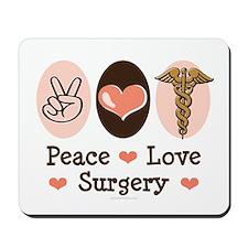 Peace Love Surgery Mousepad