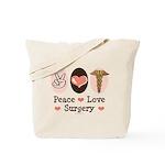 Peace Love Surgery Tote Bag