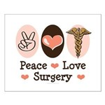 Peace Love Surgery Small Poster