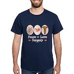 Peace Love Surgery Dark T-Shirt