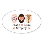 Peace Love Surgery Oval Sticker (50 pk)