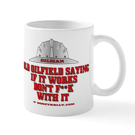 Oilfield Saying Mug