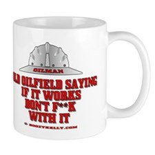Oilfield Saying Mug