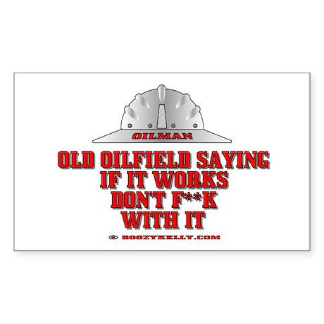 Oilfield Saying Rectangle Sticker