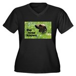The nose knows Women's Plus Size V-Neck Dark T-Shi