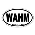 Work At Home Mom WAHM Euro Oval Sticker