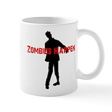 Zombies Happen Mug