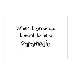 When I grow up I want to be a Paramedic Postcards