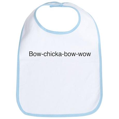 Bow Chicka Bow Wow Bib