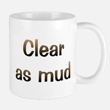 CW Clear As Mud Mug