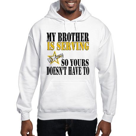 Army Brother Serving Hooded Sweatshirt
