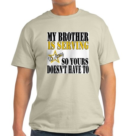 Army Brother Serving Light T-Shirt