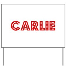 Retro Carlie (Red) Yard Sign