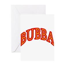 Bubba Greeting Card