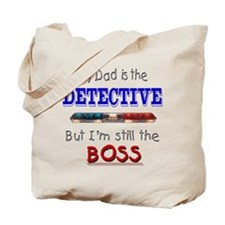 Dad is Detective Tote Bag
