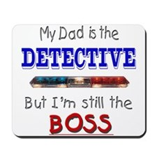 Dad is Detective Mousepad