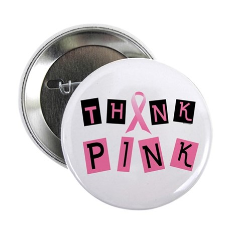 """Think Pink 2 2.25"""" Button (10 pack)"""
