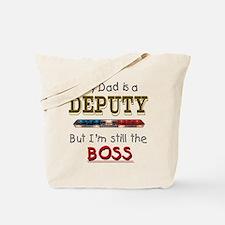 Dad is Deputy Tote Bag