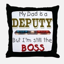 Dad is Deputy Throw Pillow