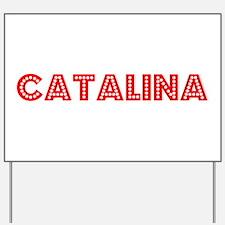 Retro Catalina (Red) Yard Sign