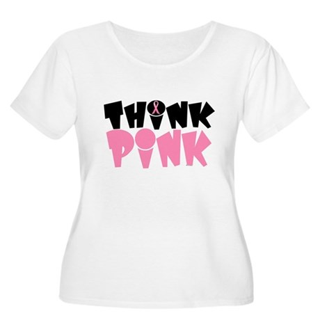 Think Pink 3 Women's Plus Size Scoop Neck T-Shirt