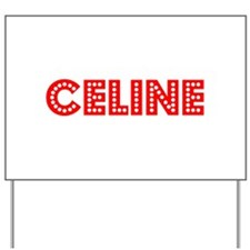Retro Celine (Red) Yard Sign