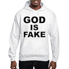 GOD IS FAKE Hoodie