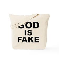 GOD IS FAKE Tote Bag