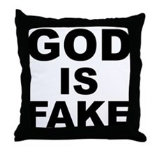 GOD IS FAKE Throw Pillow