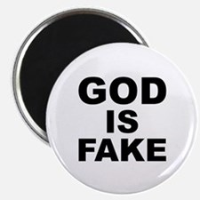 GOD IS FAKE Magnet