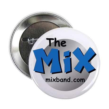 """The Mix 2.25"""" Button"""