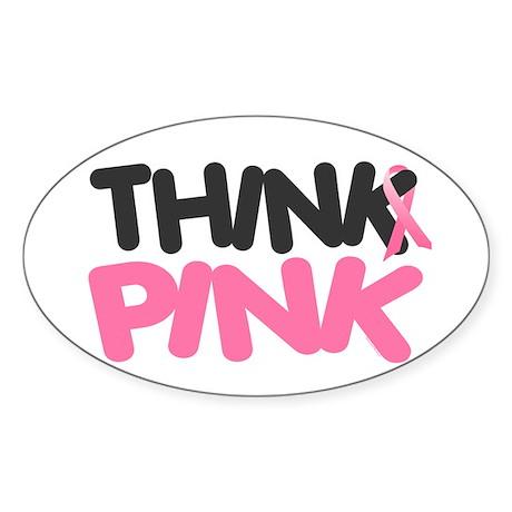 Think Pink 4 Oval Sticker