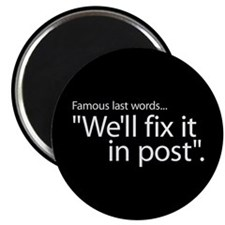 Fix it in Post Magnet