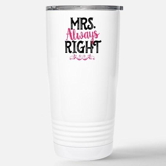 Mrs. Always Right Stainless Steel Travel Mug