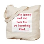 Rub My Tummy... Tote Bag