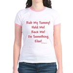 Rub My Tummy... Jr. Ringer T-Shirt