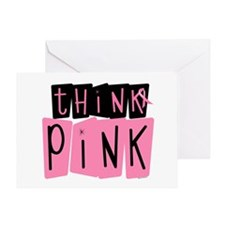 Think Pink 6 Greeting Card