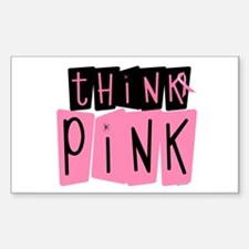 Think Pink 6 Rectangle Decal