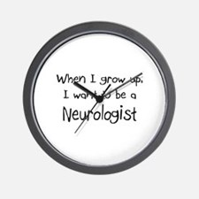 When I grow up I want to be a Neurologist Wall Clo