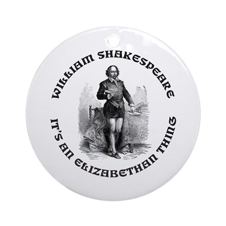 WILLIAM SHAKESPEARE T-SHIRTS Ornament (Round)