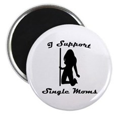 I Support Single Moms Magnet