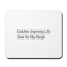 Evolution: Improving life Mousepad