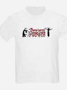 Beware of my Sword Kids T-Shirt